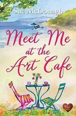 Meet Me at the Art Cafe by Sue McDonagh #review @ChocLitUK